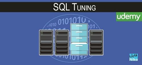 Udemy SQL Tuning - دانلود Udemy SQL Tuning فیلم آموزشی بهینه سازی دستورات SQL