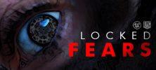 Untitled 1 46 222x100 - دانلود بازی Locked Fears برای PC