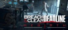 Untitled 1 90 222x100 - دانلود بازی Breach and Clear Deadline Rebirth برای PC