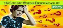 113 222x100 - دانلود Udemy 113 Confusing Words in English Vocabulary فیلم آموزشی 113 واژه گیج کننده در واژگان انگلیسی