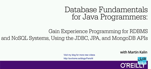 Untitled 1 5 - دانلود O'Reilly Database Fundamentals for Java Programmers فیلم آموزشی اصول و مبانی پایگاه داده برای برنامه نویسان جاوا