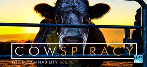Cowspiracy The Sustainability Secret - دانلود مستند Cowspiracy: The Sustainability Secret 2014 با دوبله فارسی