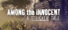 Untitled 1 37 222x100 - دانلود بازی Among the Innocent A Stricken Tale برای PC