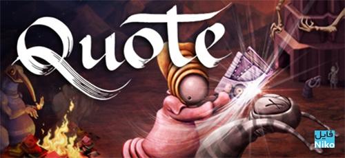 Untitled 2 29 - دانلود بازی Quote برای PC