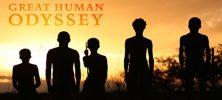 great human odyssey vi 222x100 - دانلود مستند The Great Human Odyssey 2015 سفر اسطوره ای بزرگ انسان