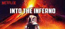 into the inferno 222x100 - دانلود مستند Into the Inferno 2016 در دل دوزخ با دوبله فارسی