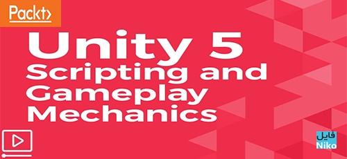 Untitled 1 8 - دانلود Packt Unity 5 Scripting and Gameplay Mechanics فیلم آموزشی اسکریپت نویسی و مکانیک بازی در Unity 5