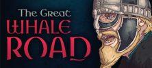 Untitled 2 1 222x100 - دانلود بازی The Great Whale Road برای PC