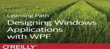 Untitled 4 6 222x100 - دانلود O'Reilly Learning Path: Designing Windows Apps with WPF فیلم آموزشی طراحی اپ های ویندوز با WPF