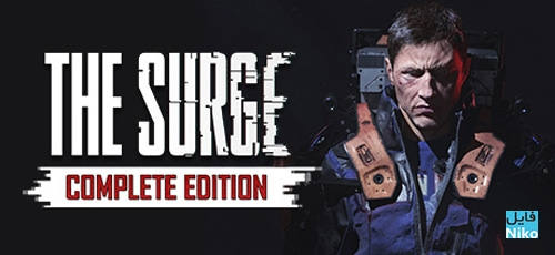 The Surge Complete Edition - دانلود بازی The Surge Complete Edition برای PC
