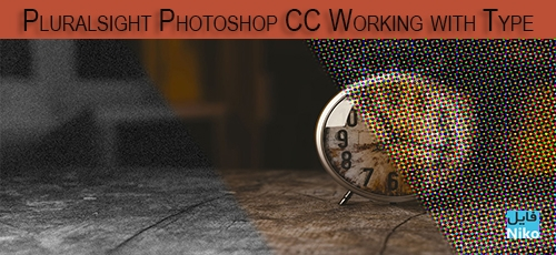 template 33 - دانلود Pluralsight Photoshop CC Working with Type فیلم آموزشی کار با Type در Photoshop CC