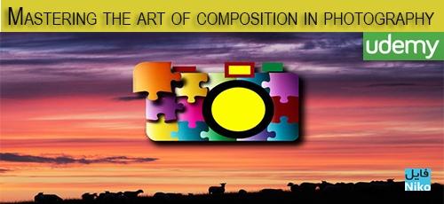 template333 - دانلود Udemy Mastering the Art of Composition in Photography فیلم آموزشی تسلط بر هنر ترکیب در عکاسی