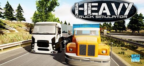 Heavy Truck Simulator - دانلود Heavy Truck Simulator v1.970  بازی شبیه ساز ماشین سنگین اندروید همراه با دیتا