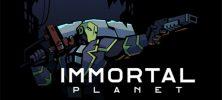 Untitled 2 21 222x100 - دانلود بازی Immortal Planet برای PC