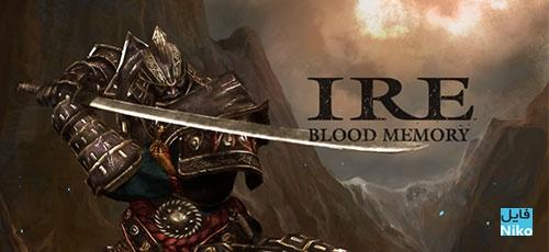 Ire Blood Memory - دانلود Ire:Blood Memory v2.3.1   بازی اکشن خشم: خاطره خونین اندروید همراه با دیتا