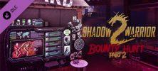 Untitled 3 7 222x100 - دانلود بازی Shadow Warrior 2 Bounty Hunt DLC Part 2 برای PC