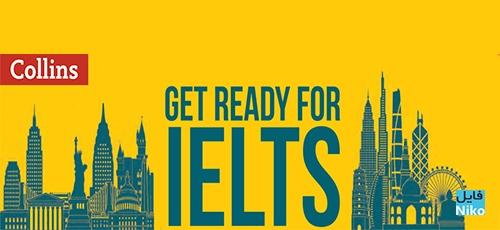 Untitled 4 2 - دانلود کتاب Get Ready for IELTS مجموعهای برای آمادگی در آزمون آیلتس