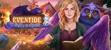 "Eventide 3 Legacy of Legends Full 222x100 - دانلود Eventide 3 Legacy of Legends Full v1.0   بازی ماجراجویی ""میراث افسانه ها"" اندروید همراه با دیتا"