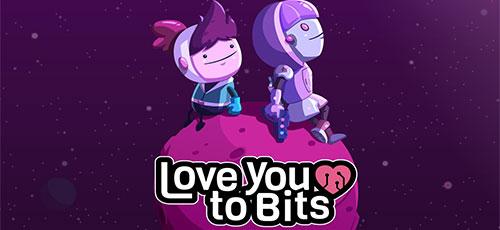 Love You to Bits - دانلود Love You to Bits v1.5.416   بازی ماجراجویی فوق العاده اندروید همراه با دیتا