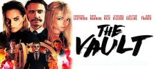 The Vault 2017 222x100 - فیلم سینمایی The Vault 2017 با زیرنویس فارسی