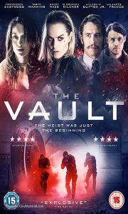 فیلم سینمایی The Vault 2017 با زیرنویس فارسی ترسناک فیلم سینمایی مالتی مدیا مطالب ویژه معمایی هیجان انگیز