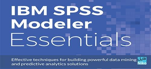 Untitled 1 6 - دانلود Packt IBM SPSS Modeler Essentials فیلم آموزشی نرم افزار مدلسازی SPSS