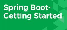 gettingstart 222x100 - دانلود Packt Spring Boot - Getting Started آموزش شروع کار با اسپرینگ بوت