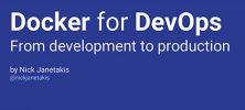 dockerfor 222x100 - دانلود Docker for DevOps: From Development to Production آموزش داکر برای دوآپس: از توسعه تا تولید