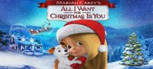 All I Want For Christmas Is You 222x100 - دانلود انیمیشن All I Want For Christmas Is You 2017  با دوبله فارسی