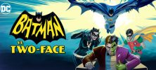 Batman VS Two Face 2017 1 222x100 - دانلود انیمیشن بتمن علیه 2چهره Batman VS Two-Face 2017 با دوبله فارسی