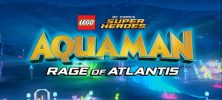 LEGO Aquaman Rage Of Atlantis 2018 222x100 - دانلود انیمیشن LEGO Aquaman Rage Of Atlantis 2018 دو زبانه