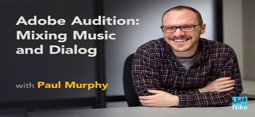 Lynda Adobe Audition Mixing Music and Dialog - دانلود Lynda Adobe Audition: Mixing Music and Dialog آموزش میکس موزیک و دیالوگ در ادوبی آدیشن