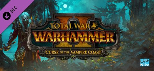 Total War WARHAMMER II – Curse of the Vampire Coast - دانلود بازی Total War WARHAMMER II برای PC