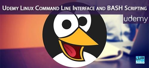 Udemy Linux Command Line Interface and BASH Scripting - دانلود Udemy Linux Command Line Interface and BASH Scripting آموزش خط فرمان لینوکس و اسکریپت نویسی بش