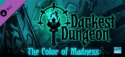 1 1 - دانلود بازی Darkest Dungeon: The Color Of Madness برای PC