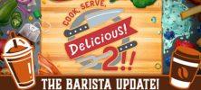 1 24 222x100 - دانلود بازی Cook Serve Delicious 2 Barista برای PC