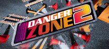 1 27 222x100 - دانلود بازی Danger Zone 2 برای PC