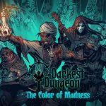 7 1 150x150 - دانلود بازی Darkest Dungeon: The Color Of Madness برای PC
