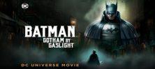Batman Gotham By Gaslight 1 222x100 - دانلود انیمیشن Batman Gotham By Gaslight 2018 با دوبله فارسی