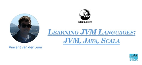 Lynda Learning JVM Languages - دانلود Lynda Learning JVM Languages: JVM, Java, Scala آموزش زبان های جی وی ام، جاوا و اسکالا