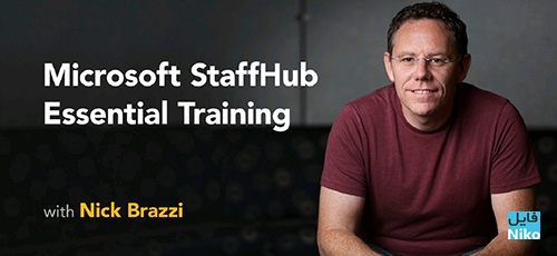 Lynda Microsoft StaffHub Essential Training - دانلود Lynda Microsoft StaffHub Essential Training آموزش مایکروسافت استف هاب