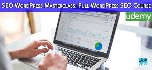 SEO WordPress Masterclass Full WordPress SEO Course - دانلود Udemy SEO WordPress Masterclass: Full WordPress SEO Course آموزش تسلط کامل بر سئو وردپرس