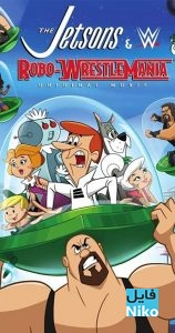 The Jetsons and WWE Robo WrestleMania 2017 158x300 - دانلود انیمیشن The Jetsons and WWE: Robo-WrestleMania 2017 دو زبانه