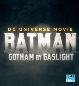 دانلود انیمیشن Batman Gotham By Gaslight 2018 با دوبله فارسی انیمیشن مالتی مدیا