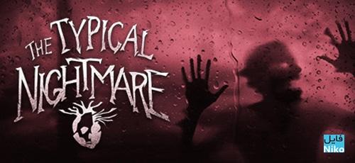 1 53 - دانلود بازی Typical Nightmare برای PC