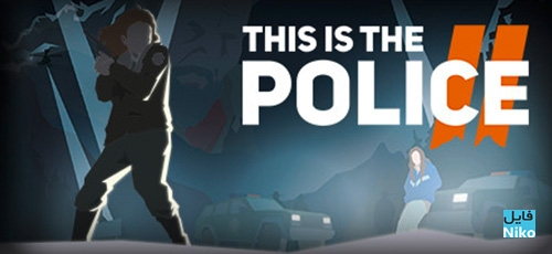 1 6 - دانلود بازی This Is the Police 2 برای PC