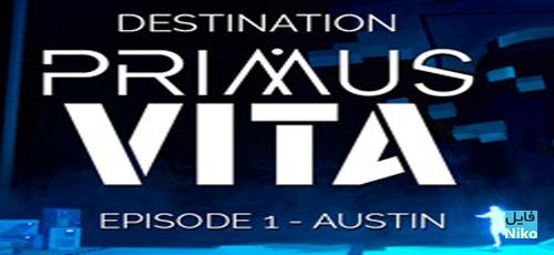 1 71 - دانلود بازی Destination Primus Vita – Episode 1: Austin برای PC