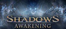 1 89 222x100 - دانلود بازی Shadows Awakening برای PC