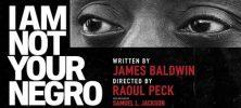 I Am Not Your Negro 222x100 - دانلود مستند I Am Not Your Negro 2016 من کاکاسیاه تو نیستم با دوبله فارسی