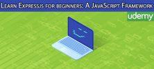 Udemy Learn Expressjs for beginners A JavaScript Framework 222x100 - دانلود Udemy Learn Expressjs for beginners: A JavaScript Framework آموزش مقدماتی فریم ورک اکسپرس جی اس